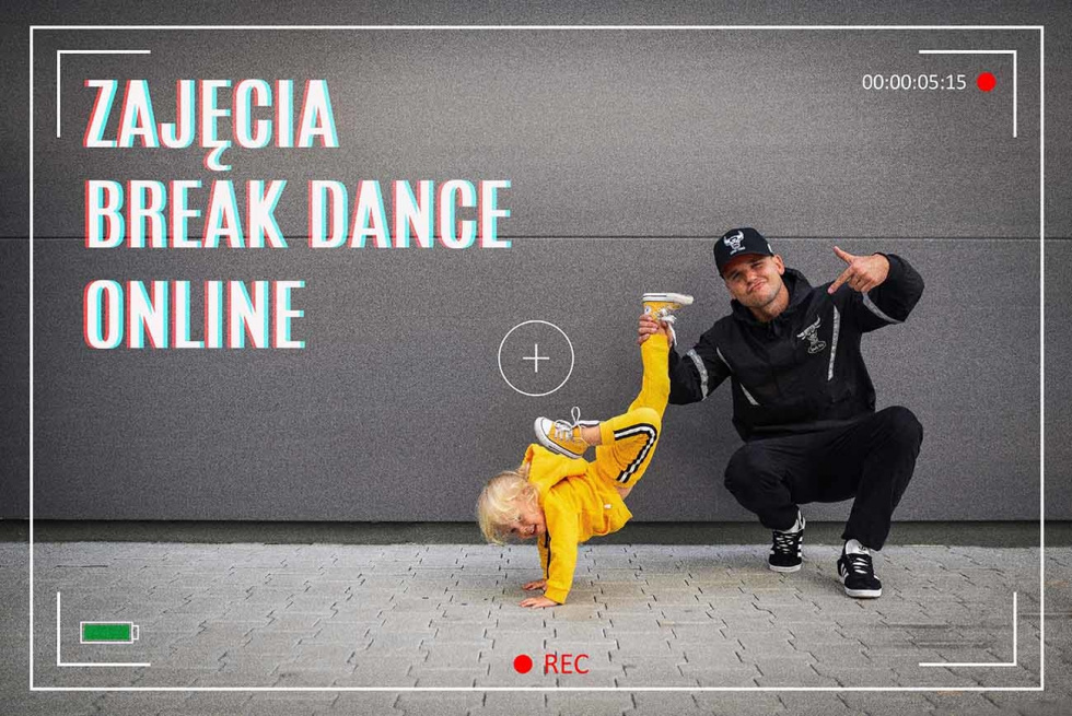 ZAJĘCIA BREAK DANCE ONLINE